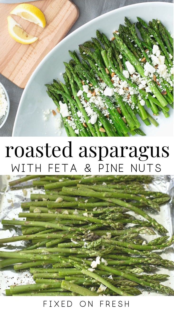 Easy roasted asparagus with feta and pine nights is a healthy and low carb side dish that goes great with any entree. This side dish is great for meal prep as well! #keto #sidedishrecipe