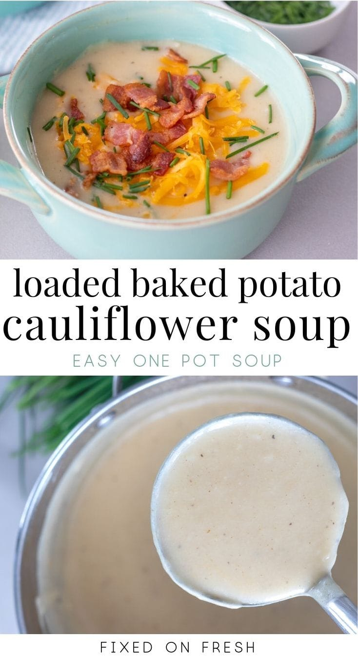 Healthier Loaded Potato and cauliflower soup is great way to get kids to eat the cauliflower they won't eat on it's own! Cauliflower, potatoes, onion and garlic are pureed to creamy goodness all in one pot!