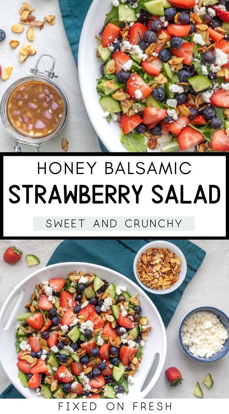 Spring Strawberry Salad is the perfect healthy dinner or meal prep lunch. Fresh strawberries, blueberries, cucumbers, feta, honey roasted almonds are drizzled with a homemade honey balsamic dressing.