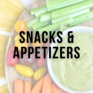 Snacks and Appetizers