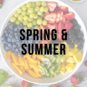 Spring and Summer Recipes